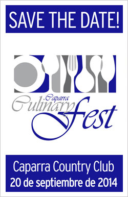 Save the Date! Caparra Culinary Fest 2014