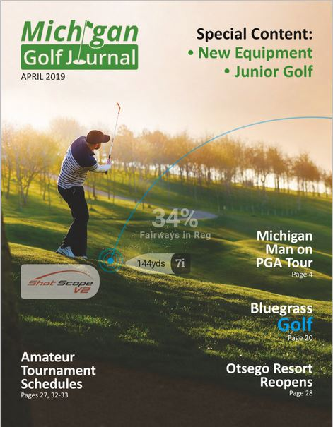 Click her to go to Michigan Golf Journal for April 2019 Issue