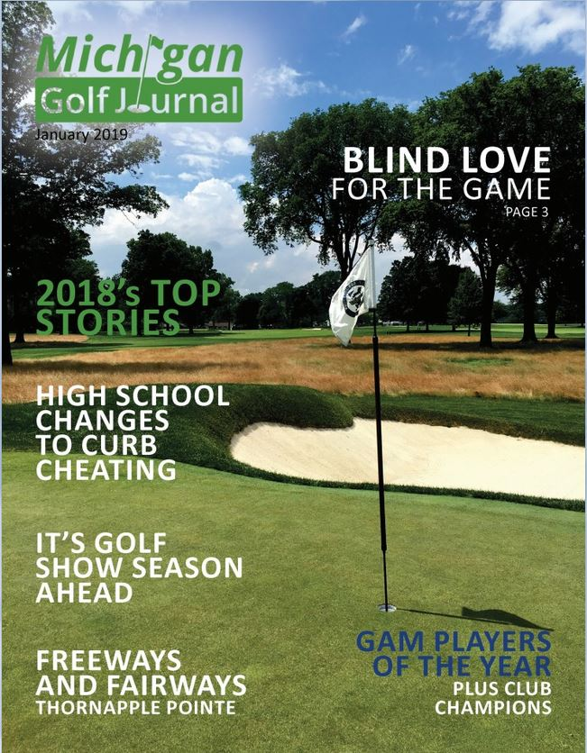 Click her to go to Michigan Golf Journal for January 2019 Issue