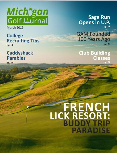 Click her to go to Michigan Golf Journal for March 2019 Issue