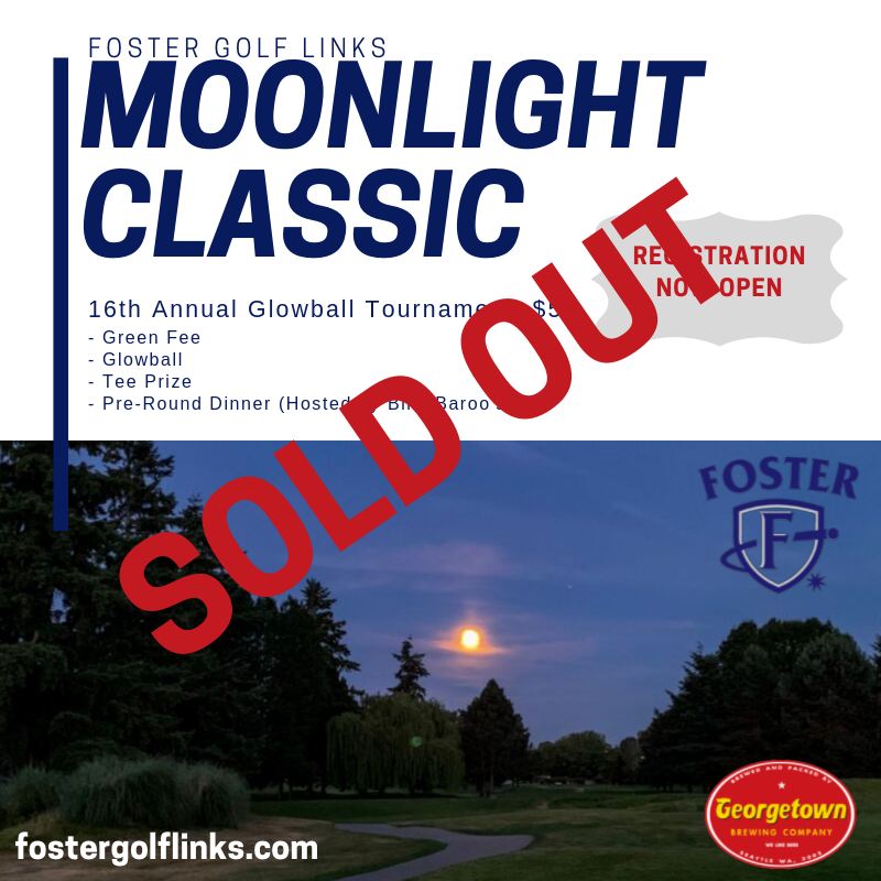 Foster Golf Links - Seattle Area Golf Course - 16th Annual Moonlight Classic