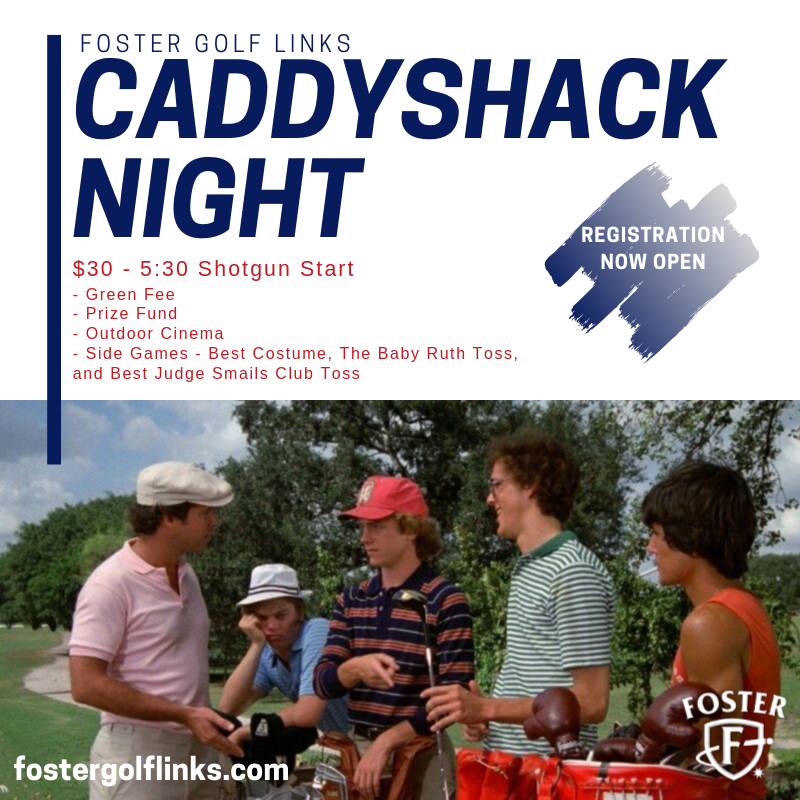 Foster Golf Links - Caddyshack Night
