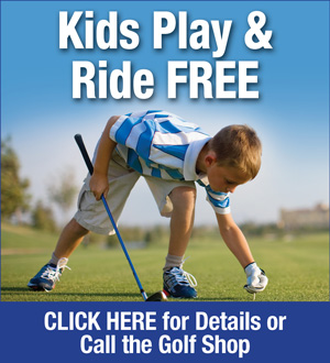 Photo of Boy Golfer promoting Kids 16 and under Play and Ride Free when accompanied by an adult player Monday through Friday all day and after 11am on the weekends and holidays Please call the Golf Shop for more information at 352-952-8617