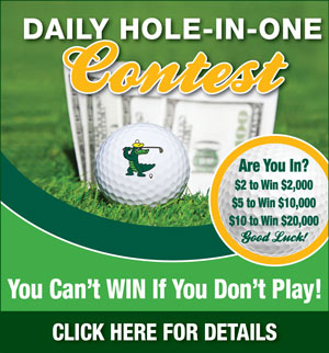 Graphic promoting Lansbrook Golf Club Daily Hole-in-One contest. Links to a flyer with the following information. Hole 11 Par 3. Women 100 yards, Men 50 years and older 120 yards and Men under 50 years old 150 yards. Cost is 2 dollars for a shot to win 2000 dollars, 5 dollars to win 10,000 dollars and 10 dollars to win 20,000 dollars. Enter the Hole-in-One contest at the Golf Shop. For more information call The Golf Shop at 727-784-7333.