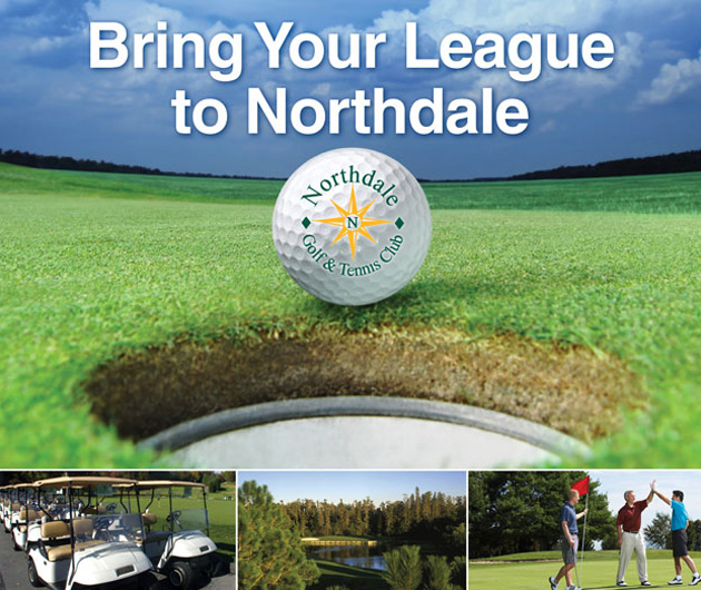 Photo collage with text that reads Bring Your League to Northdale and features close up of Northdale Logo golf ball, a line of golf carts, a golf course green and three male golfer's celebrating on the green