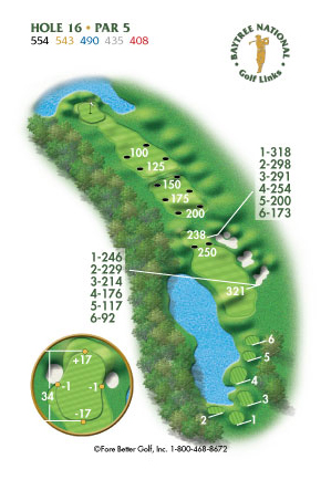 Hole 16 yardage and layout diagram Par 5 playing 554 yards from back tees and 408 yards from front tee please call the Baytree National Golf Shop for additional information about this hole at 321-259-9060