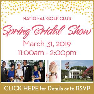 Flyer promoting Spring Bridal Show for more information go to www.eventbrite.com/e/national-golf-club-spring-bridal-show-tickets-54982241364
