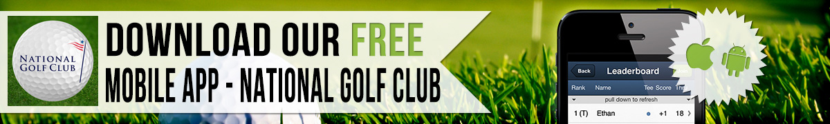 Graphic promoting National Golf Club free mobile app visit the following website to download and search for gallusgolf.com/DownloadApp/600/National-Golf-Club