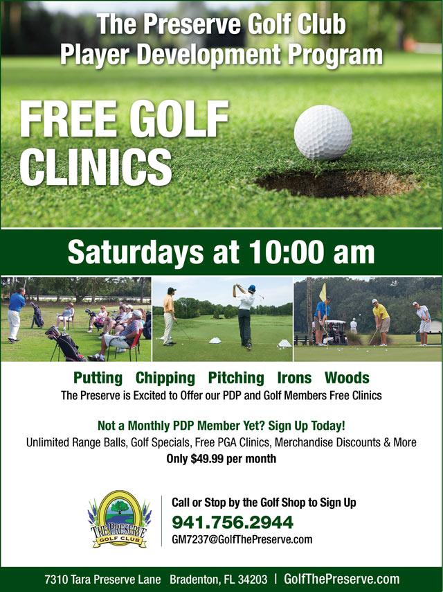 Player Development Program Free Sat 10AM Clinic Promotional flyer. Call the golf shop for details.