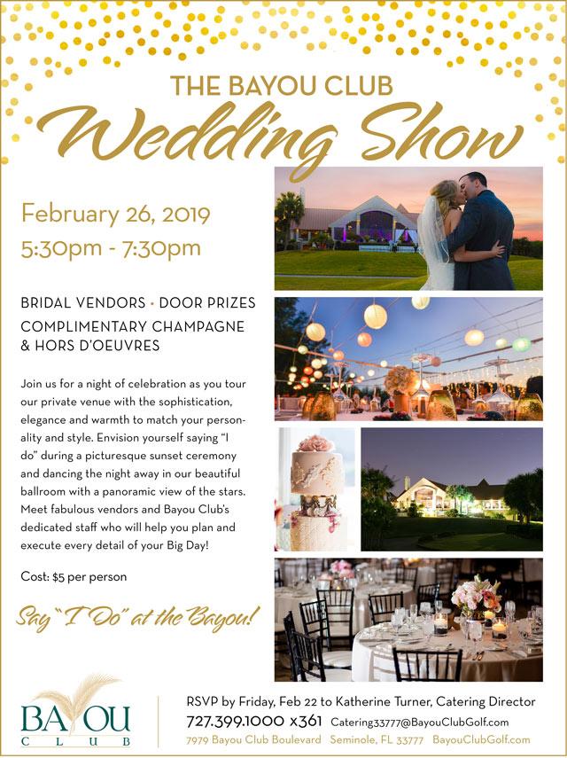 Flyer for Wedding Show 2/26/19 for more information go to www.eventbrite.com/e/bayou-club-wedding-show-tickets-54680013392